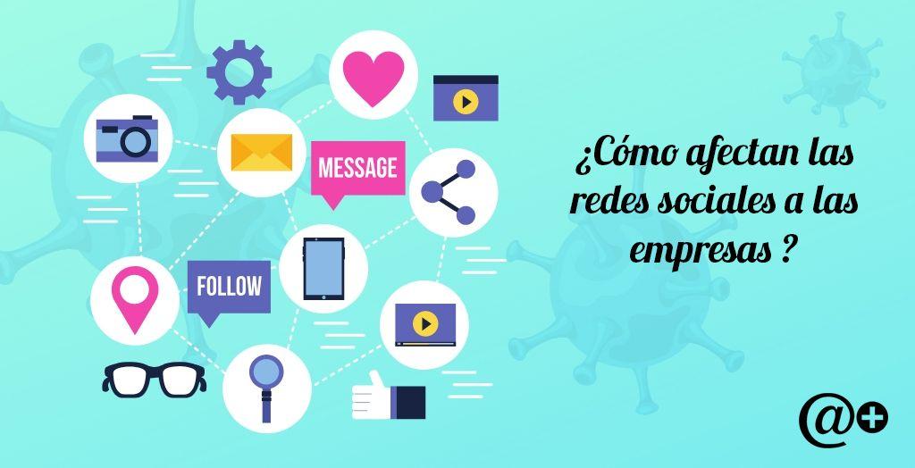 como afectan las redes sociales a las empresas