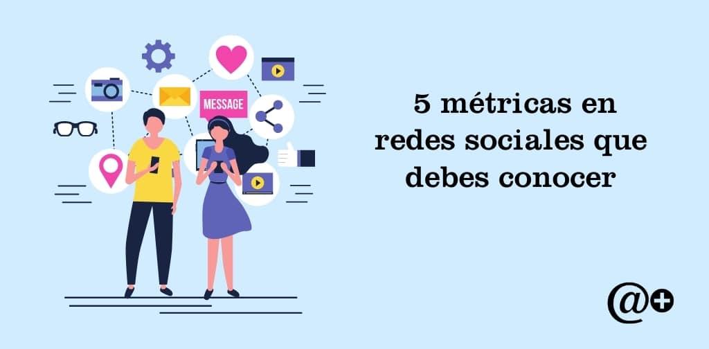 metricas en redes sociales