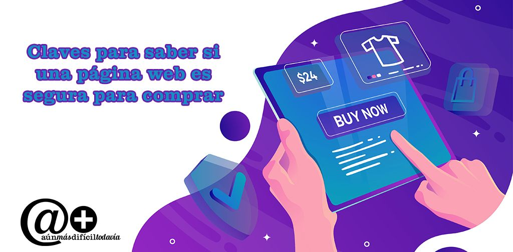 Claves para saber si una pagina web es segura para comprar