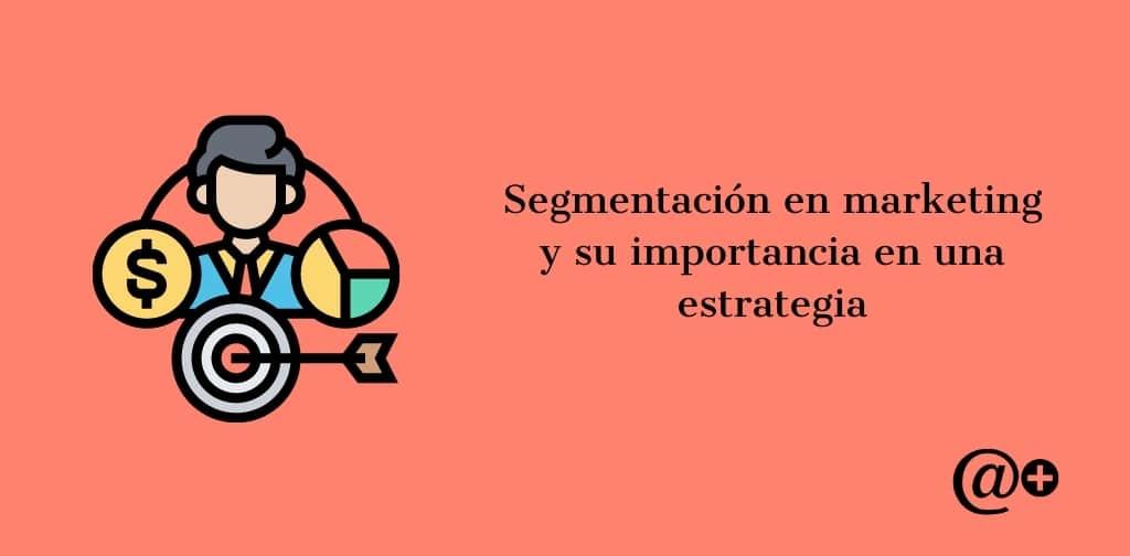 segmentacion en marketing